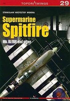 Kagero Topdrawings- Supermarine Spitfire Mk IX/XVI & other (Re-Issue)