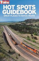 Kalmbach Hot Spots Guidebook Model Railroad Book #01116