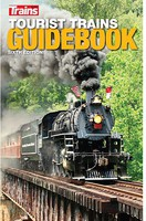 Kalmbach Tourist Trains Guidebook, 6th Edition