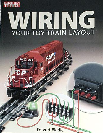 Kalmbach Wiring Your Toy Train Layout