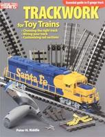 Kalmbach Trackwork for Toy Trains Model Railroad Book #10-8365
