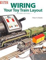 Kalmbach Wiring Your Toy Train Layout Second Edition Model Railroad Book #10-8405