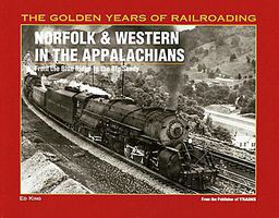 Kalmbach Norfolk & Western in the Appalachians Model Railroading Book #1083