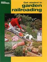 Kalmbach Get Started in Garden Railroading Model Railroad Book #12415