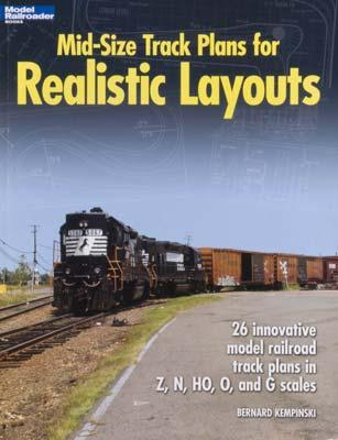 Kalmbach Mid-Size Track Plans for Realistic Layouts Model Railroad Book #12424