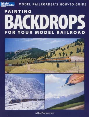 Kalmbach Painting Backdrops For Your Model Railroad -- Model Railroad Book -- #12425