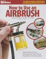 Kalmbach How to Use an Airbrush 2nd Ed Airbrush Painting Book #12426