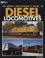 Kalmbach Model Railroaders Guide to Diesel Locos Model Railroad Book #12437