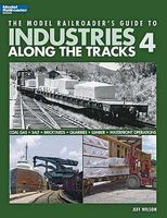 Kalmbach Model RR Guide To Industries Along the Track 4 Model Railroad Book #12439