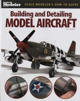 Building & Designing Plastic Model Aircraft How To Model Book #12440