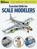 Kalmbach Essential Skills for Scale Modelers Model Railroad Book #12446
