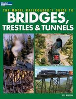 Kalmbach Model Railroaders Guide to Bridges, Trestles & Tunnels Model Railroad Book #12452