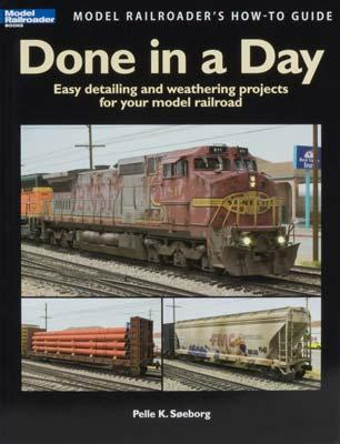 Kalmbach Done In A Day -- Model Railroad Book -- #12458