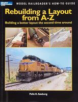 Kalmbach Rebuilding A Layout A To Z Model Railroad Book #12464