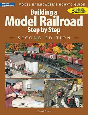 Kalmbach Building A Model RR Step By Step 2nd Edition -- Model Railroad Book -- #12467