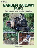 Kalmbach Garden Railway Basics Model Railroad Book #12468