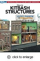 Kalmbach How To Kitbash Structures -- Model Railroad Book -- #12472