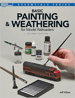 Kalmbach Basic Pntng/Weathering Model Railroaders 2nd Ed. -- Model Railroad Book -- #12484