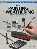 Kalmbach Basic Pntng/Weathering Model Railroaders 2nd Ed. Model Railroad Book #12484