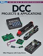 Kalmbach DCC Projects/Applications Volume 3 -- Model Railroad Book -- #12486