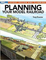 Kalmbach Planning Your Model Railroad Model Railroad Book #12494