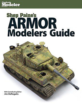 Kalmbach Shep Paine's Armor Modelers Guide -- How To Model Book -- #12805