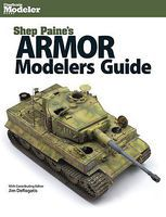 Kalmbach Shep Paine's Armor Modelers Guide How To Model Book #12805