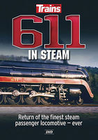 Kalmbach 611 in Steam Return of Finest Steam Passenger Locomotive Ever Model Railroading Book #15113
