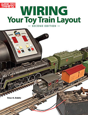 Kalmbach Wiring Toy Train Layout 2nd Edition -- How To Model Book -- #8405