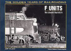 Kalmbach-Publishing F Units Model Railroading Historical Book #1098