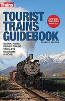 Kalmbach-Publishing Tourist Trains Guidebook Seventh Edition Softcover, 400 Pages