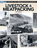 Guide to Industries, Livestock and Meat Packing