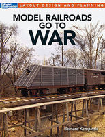 Kalmbach-Publishing Model Railroads Go to War