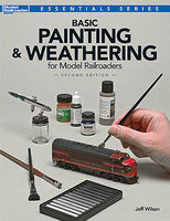 Kalmbach Basic Paint & Weather 2ed