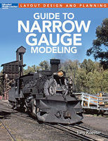Kalmbach Guide to Narrow Gauge Modeling Model Railroading Book #12490
