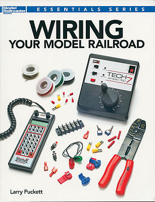 Kalmbach Publishing Wiring Your Model RR -- How To Model Railroading Book -- #12491
