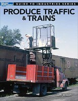 Kalmbach-Publishing Produce Traffic & Trains