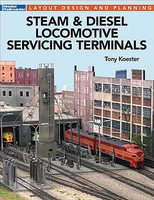 Kalmbach-Publishing Steam & Diesel Locomotive Servicing Terminals