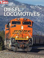 Kalmbach Guide to North American Diesel Locomotives