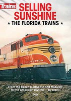 Kalmbach-Publishing Selling Sunshine, the Florida Trains DVD