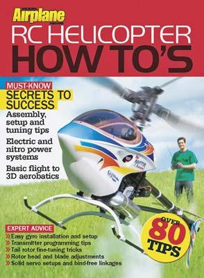 Model Airplane News RC Helicopter How To's -- RC Helicopter Book -- #2039