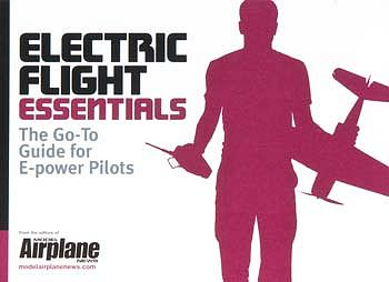 Model Airplane News Electric Flight Essentials -- RC Airplane Book -- #2041