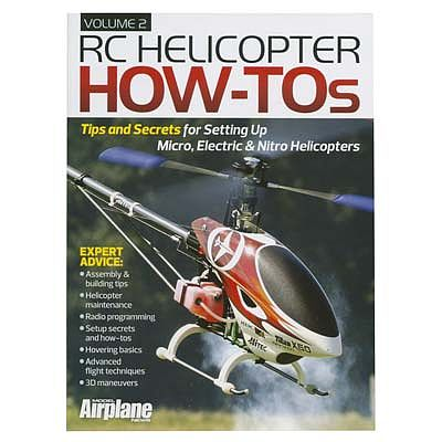 Model Airplane News RC Helicopter How To's Vol. 2 -- RC Helicopter Book -- #2046