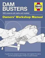 Motorbooks Dam Busters 1943 Onwards Owners Workshop Manual (Hardback) Model Instruction Manual #154