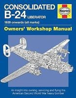 Motorbooks Consolidated B24 Liberator 1939 Onwards Owners Workshop Manual Model Instruction Manual #1595