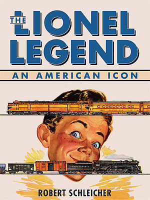 Motorbooks International The Lionel Legend An American Icon (Hardback) -- Model Instruction Manual -- #34829