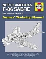 Motorbooks North American F86 Sabre 1947 Onwards Owners Workshop Manual Model Instruction Manual #42923