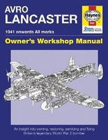 Motorbooks Avro Lancaster 1941 Onwards Owners Workshop Manual Model Instruction Manual #4637