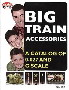 Model Power Catalog - O-O27 Accessories and G Scale -- Model Railroading Catalog -- #162