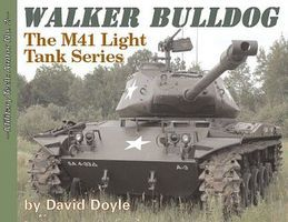 Military-Tech-Books Military Tech Armor #2- Walker Bulldog M41 Light Tank